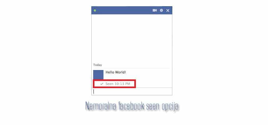 Kako isključiti nemoralnu facebook seen opciju
